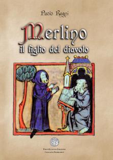 Merlino il figlio del diavolo - Paolo Ragni